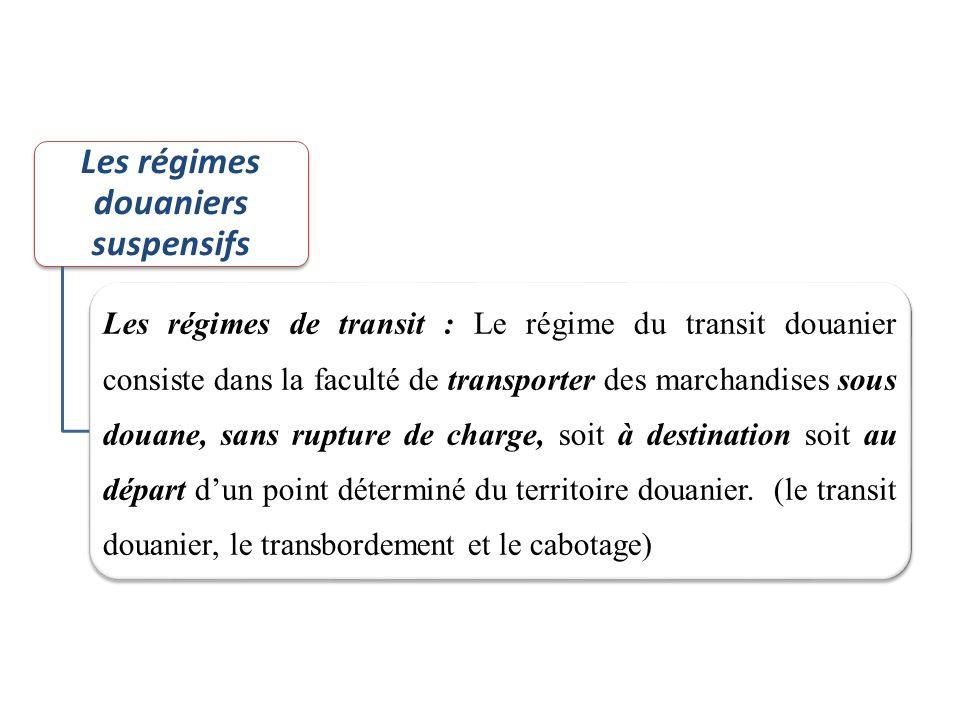 Les régimes douaniers suspensifs