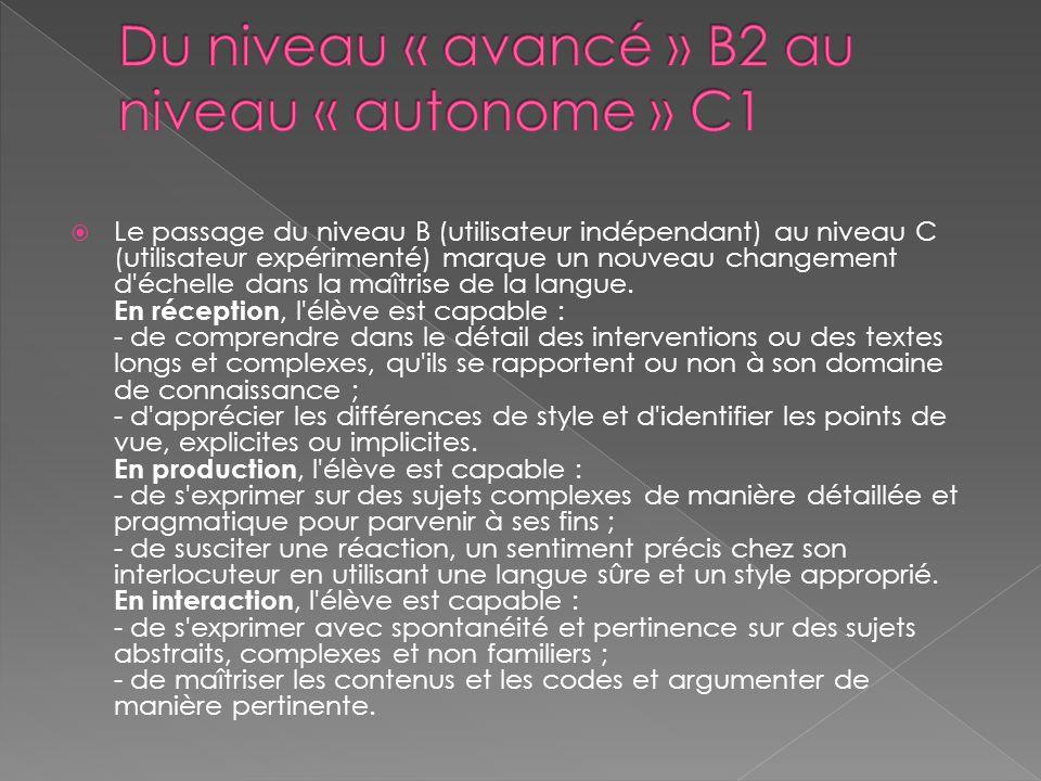 Du niveau « avancé » B2 au niveau « autonome » C1