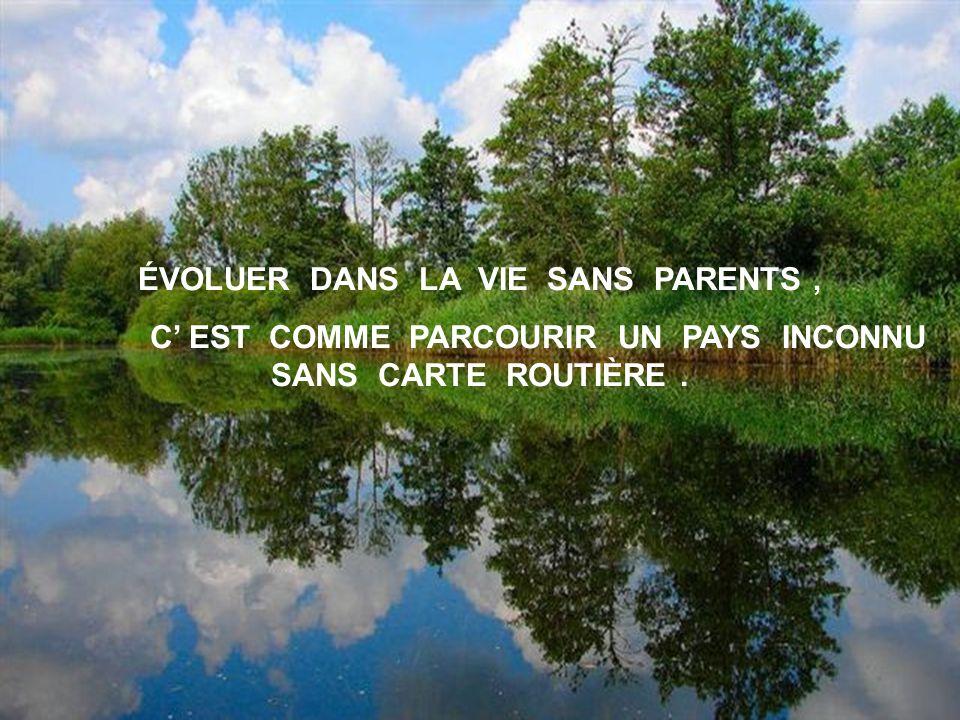 ÉVOLUER DANS LA VIE SANS PARENTS ,