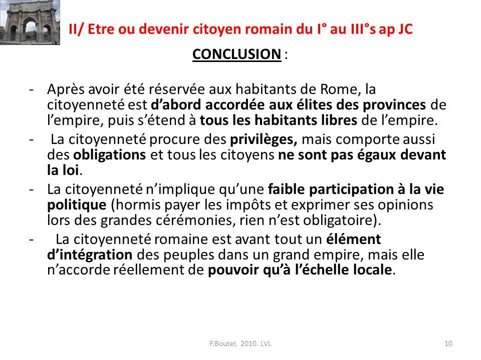II/ Etre ou devenir citoyen romain du I° au III°s ap JC