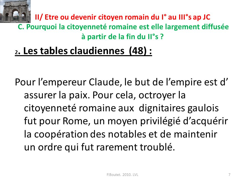 II/ Etre ou devenir citoyen romain du I° au III°s ap JC C