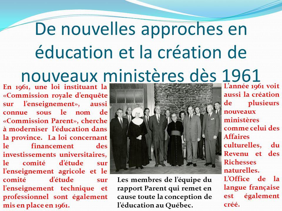 De nouvelles approches en éducation et la création de nouveaux ministères dès 1961
