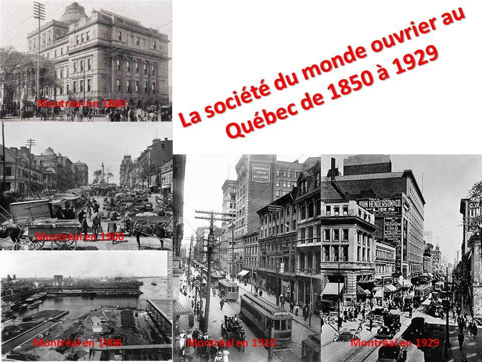 La société du monde ouvrier au Québec de 1850 à 1929
