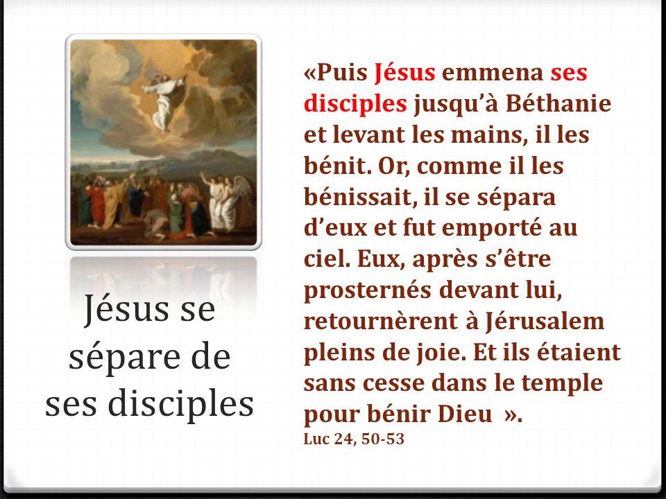 Jésus se sépare de ses disciples