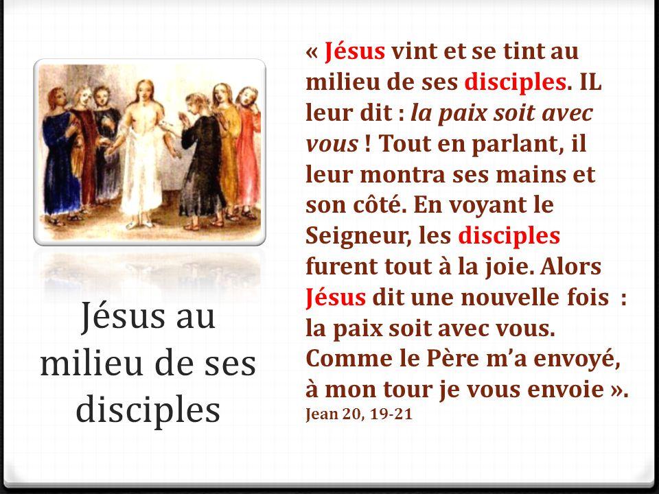Jésus au milieu de ses disciples