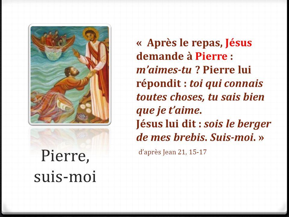 « Après le repas, Jésus demande à Pierre : m'aimes-tu