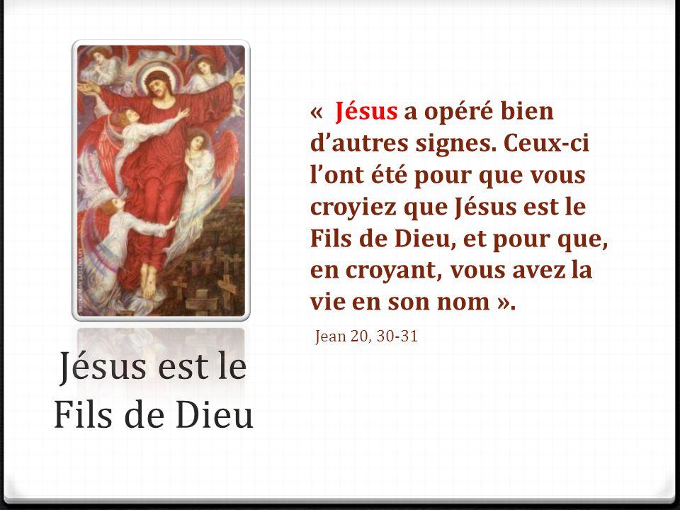 Jésus est le Fils de Dieu