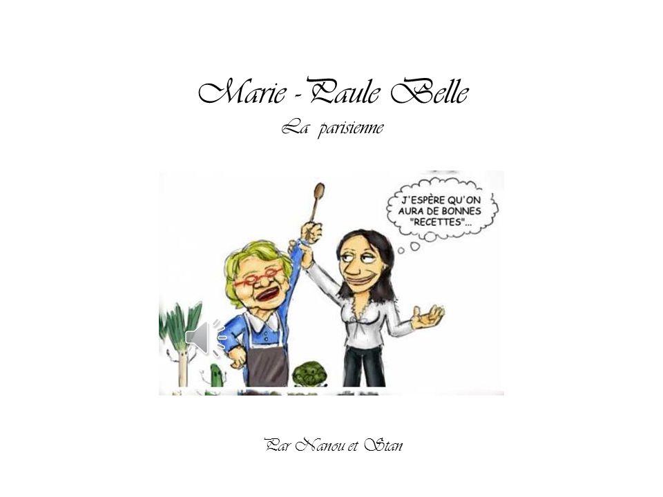 Marie -Paule Belle La parisienne Par Nanou et Stan
