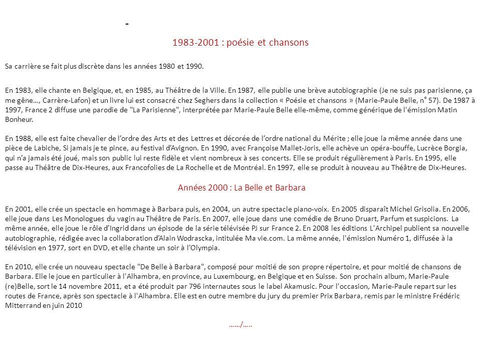 Années 2000 : La Belle et Barbara