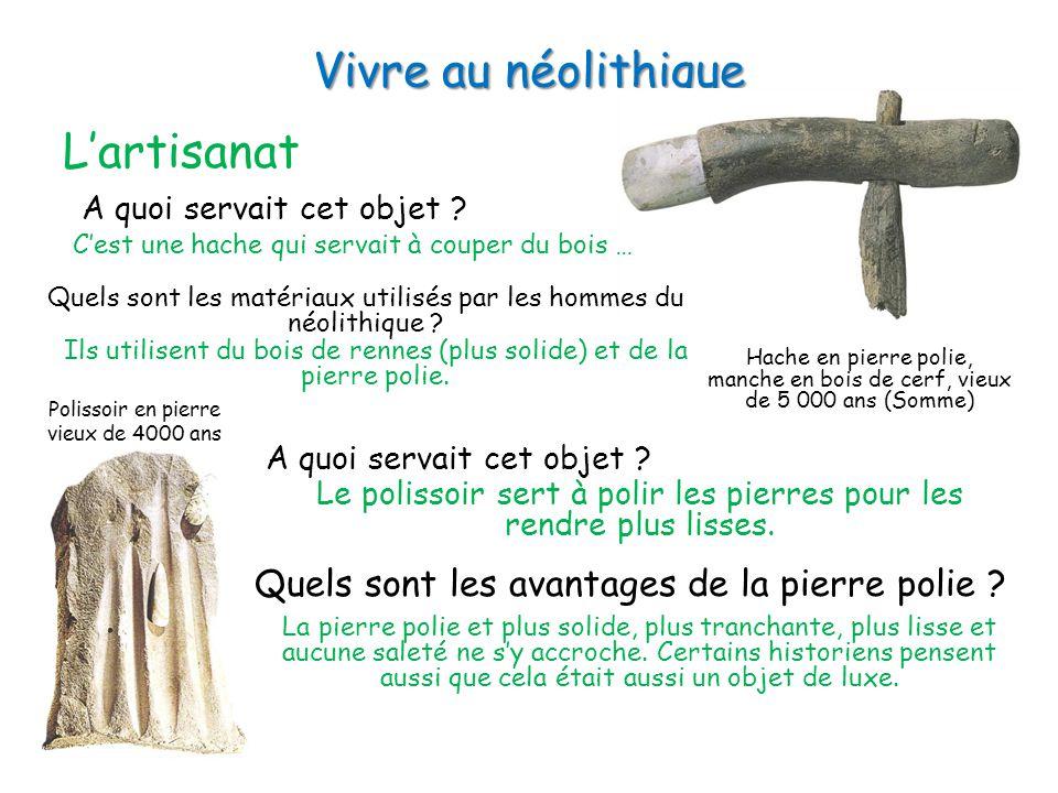 Vivre au néolithique L'artisanat