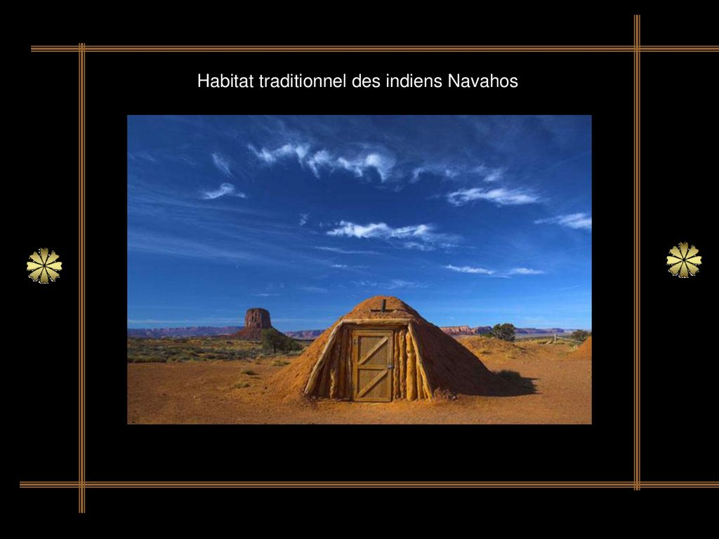 Habitat traditionnel des indiens Navahos