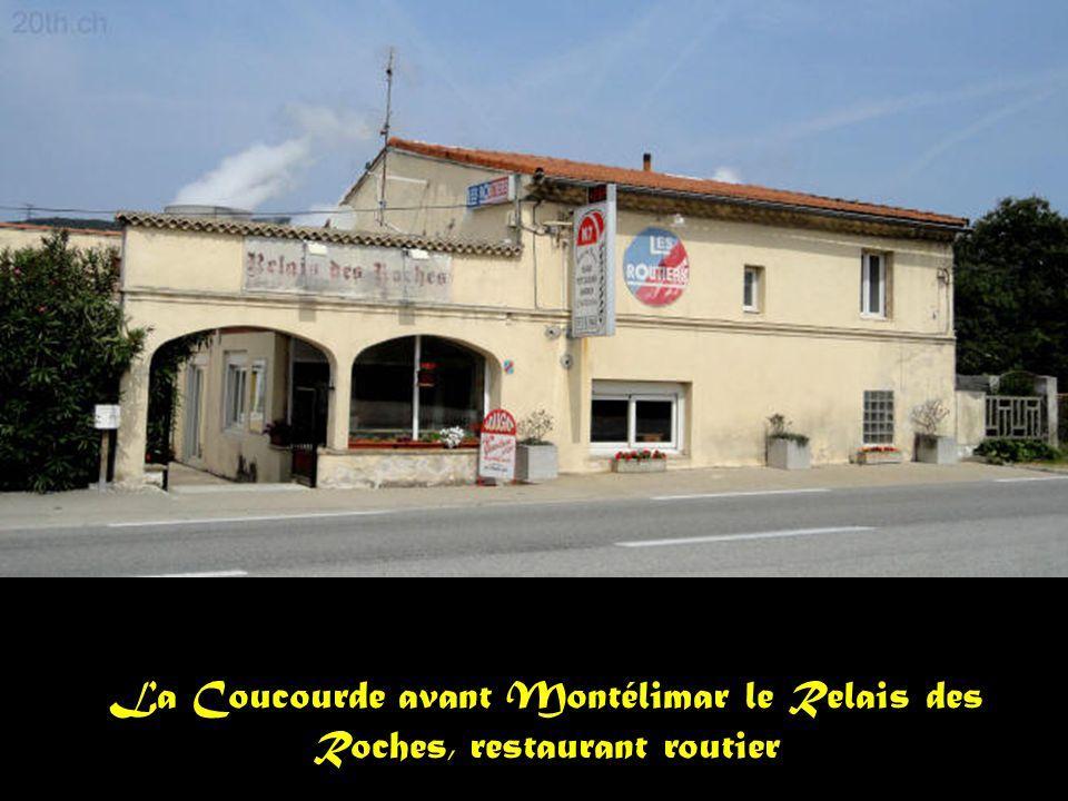 La Coucourde avant Montélimar le Relais des Roches, restaurant routier