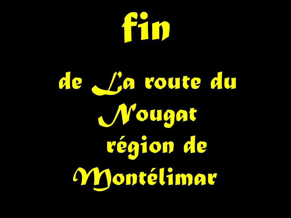de La route du Nougat région de Montélimar