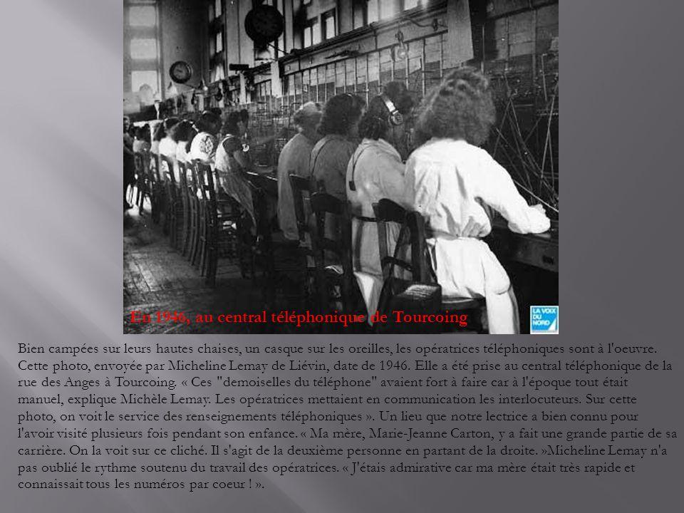 En 1946, au central téléphonique de Tourcoing