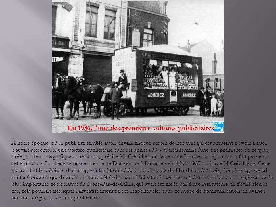 En 1936, l une des premières voitures publicitaires