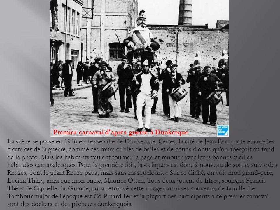 Premier carnaval d après guerre à Dunkerque