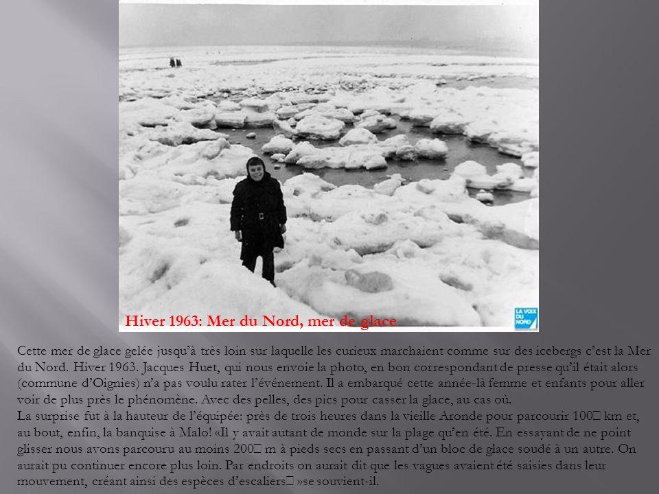 Hiver 1963: Mer du Nord, mer de glace