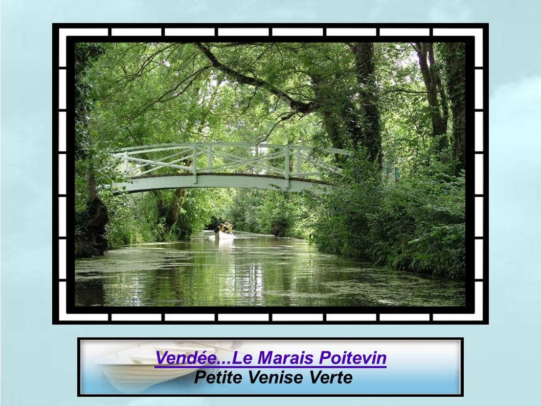 Vendée...Le Marais Poitevin
