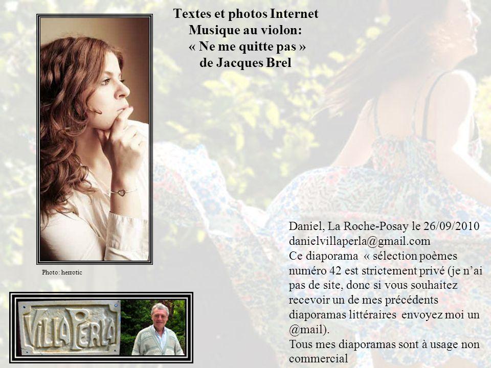 Textes et photos Internet Musique au violon: « Ne me quitte pas » de Jacques Brel