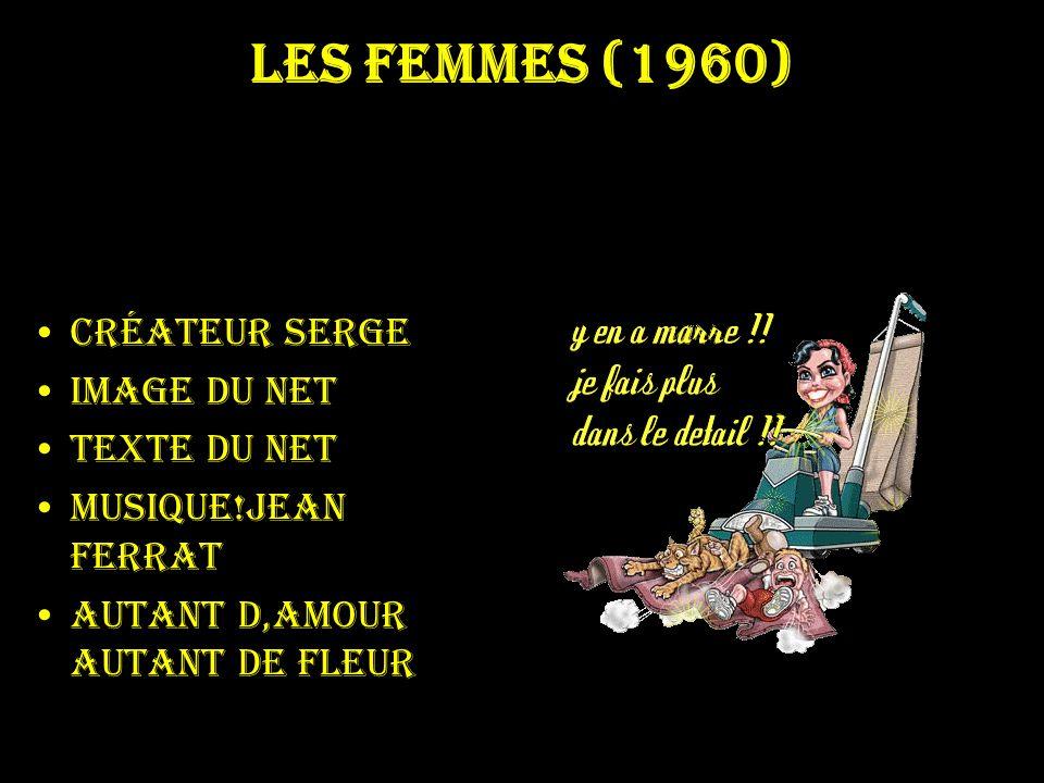 les femmes (1960) Créateur serge Image du net Texte du net