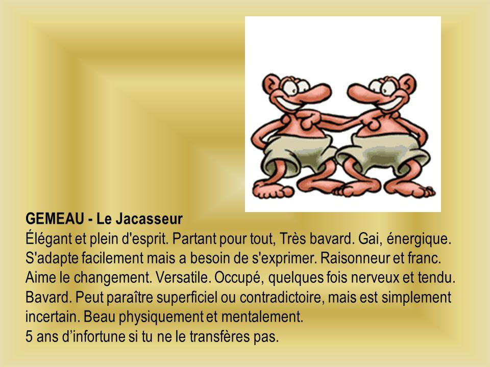 GEMEAU - Le Jacasseur Élégant et plein d esprit