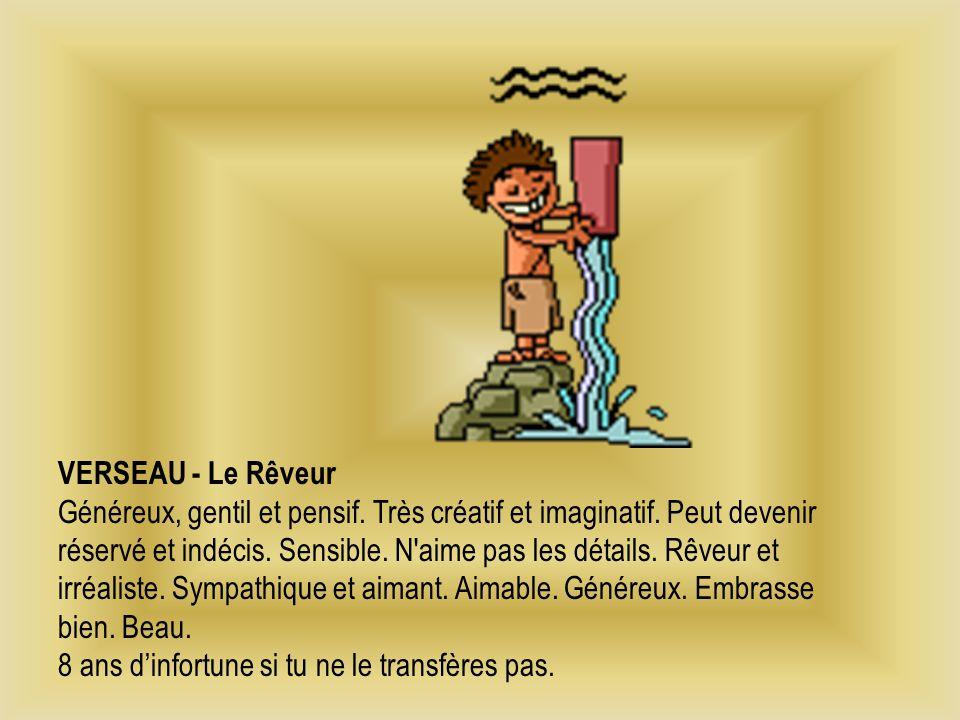 VERSEAU - Le Rêveur Généreux, gentil et pensif