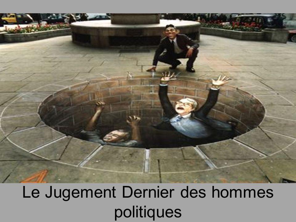 Le Jugement Dernier des hommes politiques