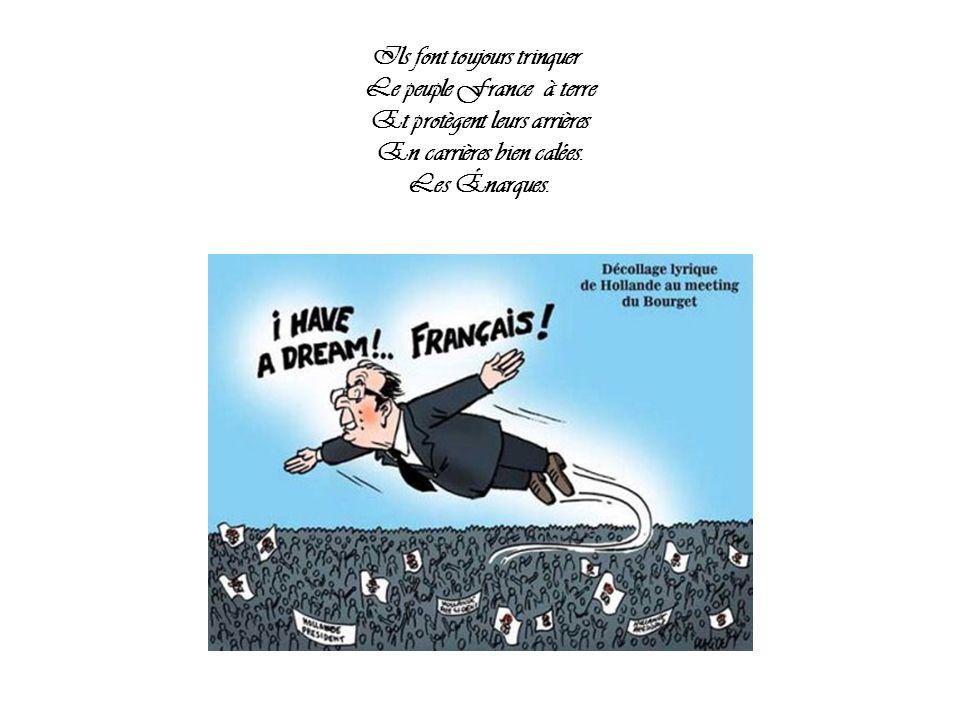 Ils font toujours trinquer Le peuple France à terre