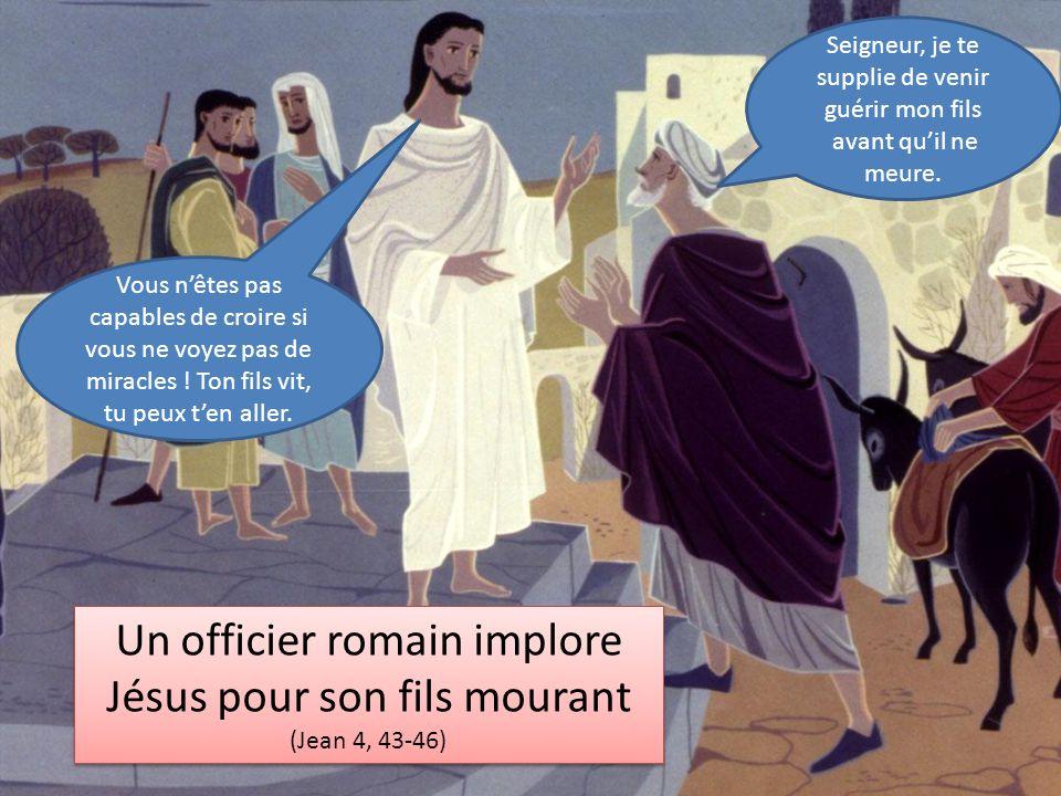 Un officier romain implore Jésus pour son fils mourant