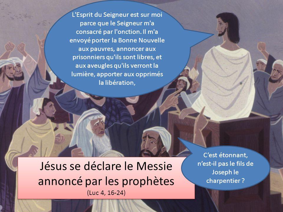 Jésus se déclare le Messie annoncé par les prophètes