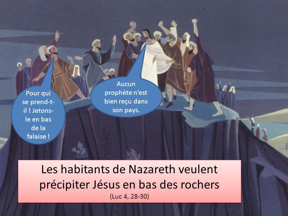 Les habitants de Nazareth veulent précipiter Jésus en bas des rochers