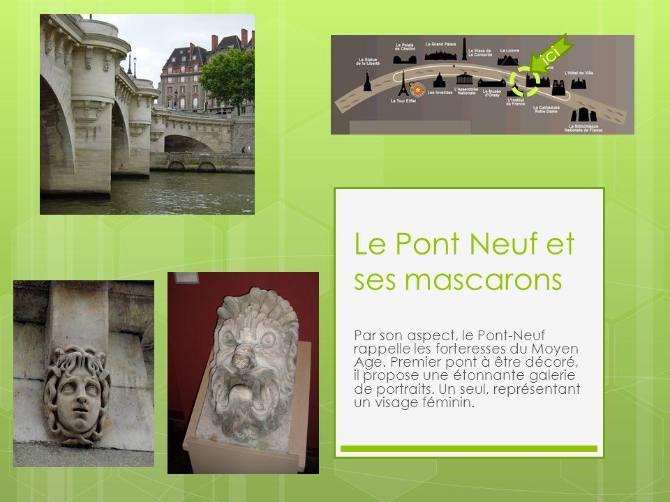 Le Pont Neuf et ses mascarons