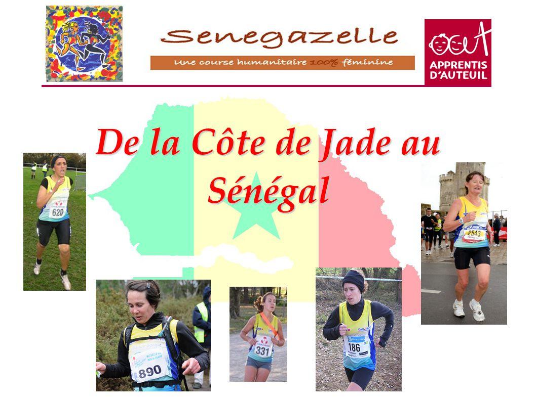 De la Côte de Jade au Sénégal