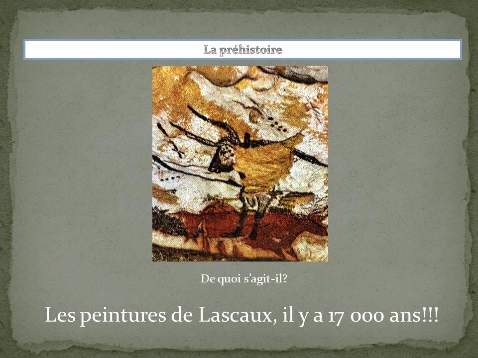 Les peintures de Lascaux, il y a 17 000 ans!!!