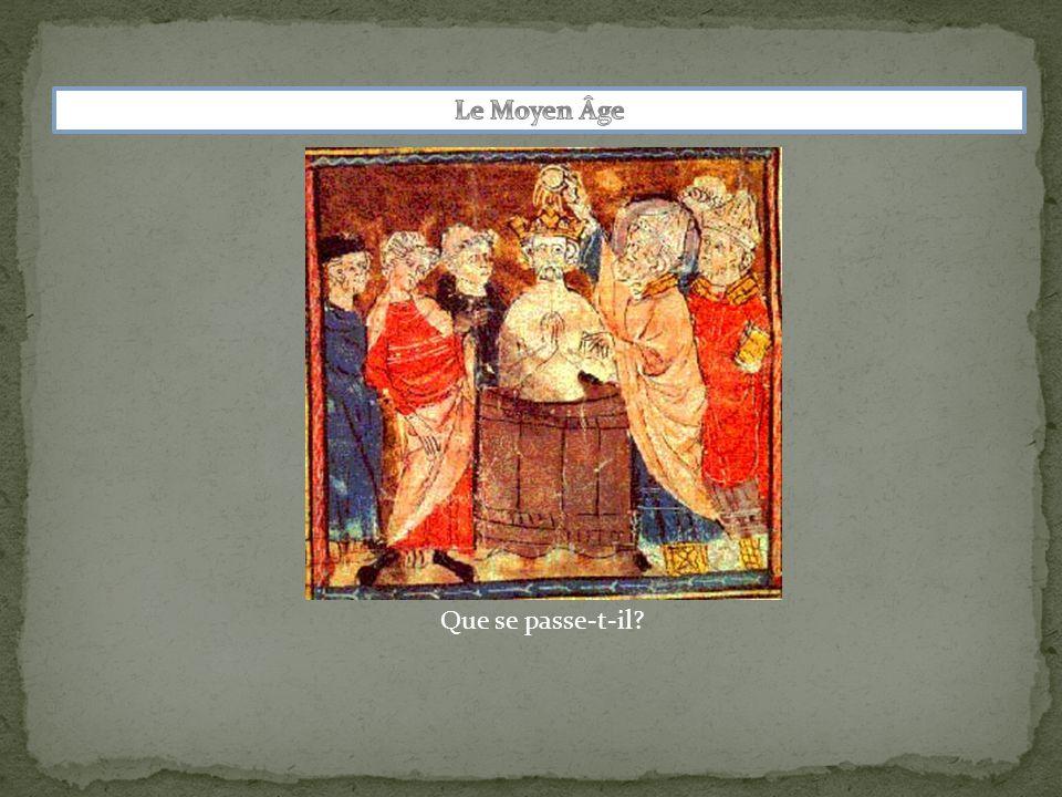 Le Moyen Âge Que se passe-t-il