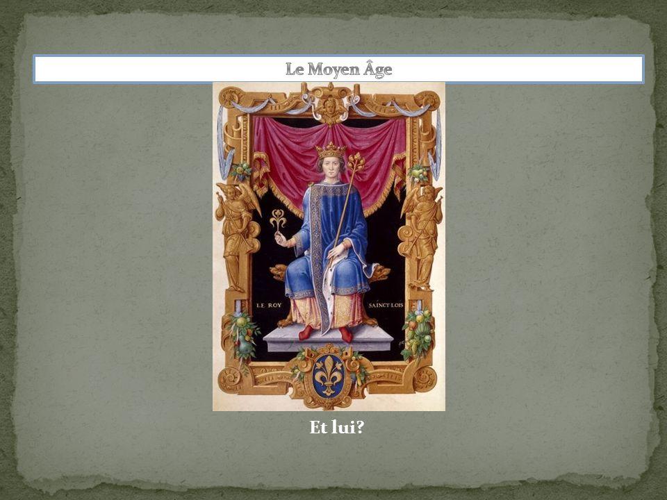 Le Moyen Âge Et lui