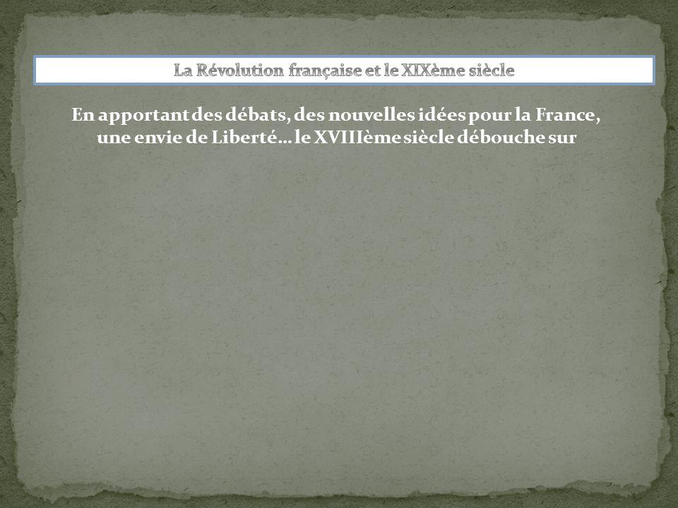 En apportant des débats, des nouvelles idées pour la France,