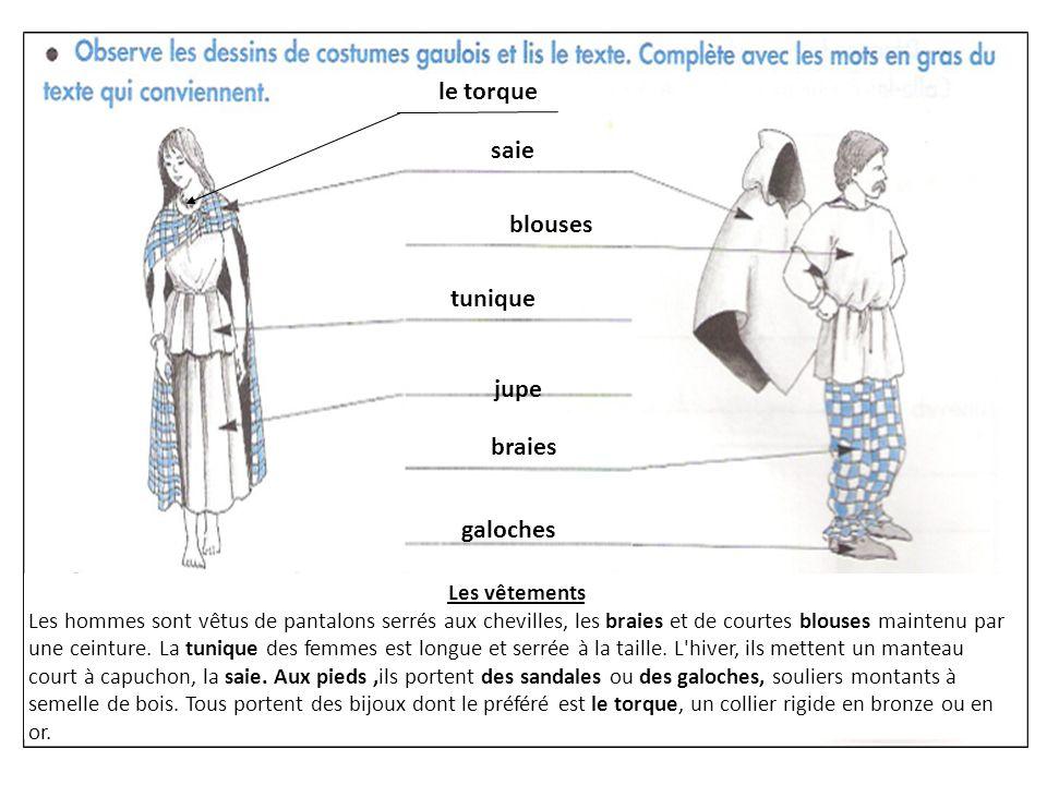 le torque saie blouses tunique jupe braies galoches Les vêtements