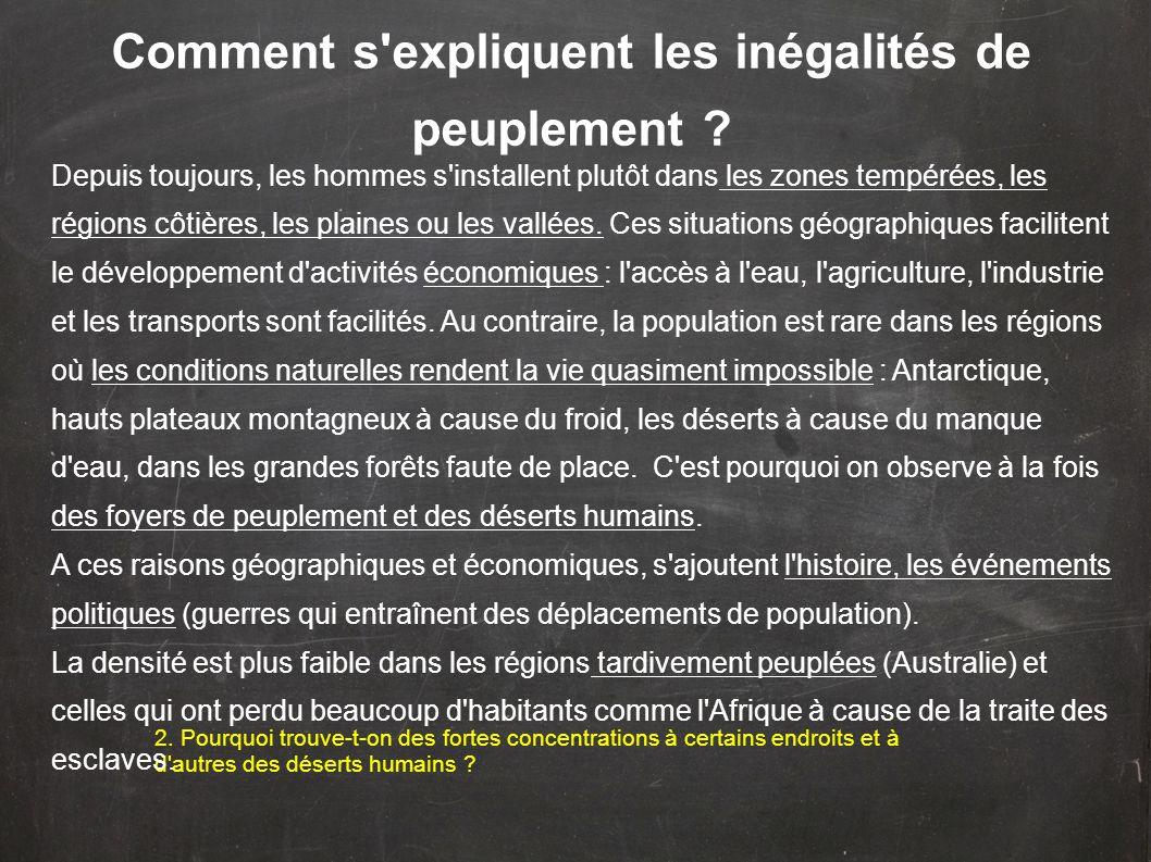 Comment s expliquent les inégalités de peuplement