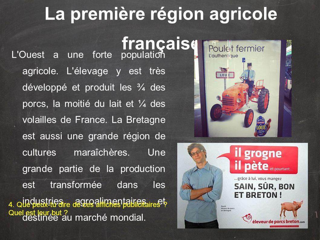 La première région agricole française