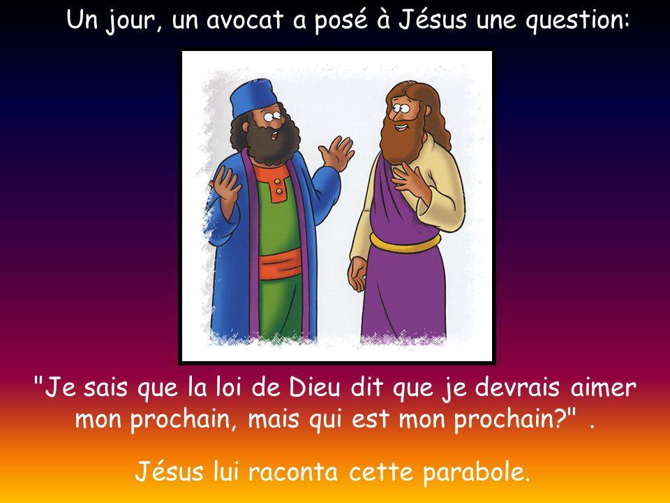 Un jour, un avocat a posé à Jésus une question: