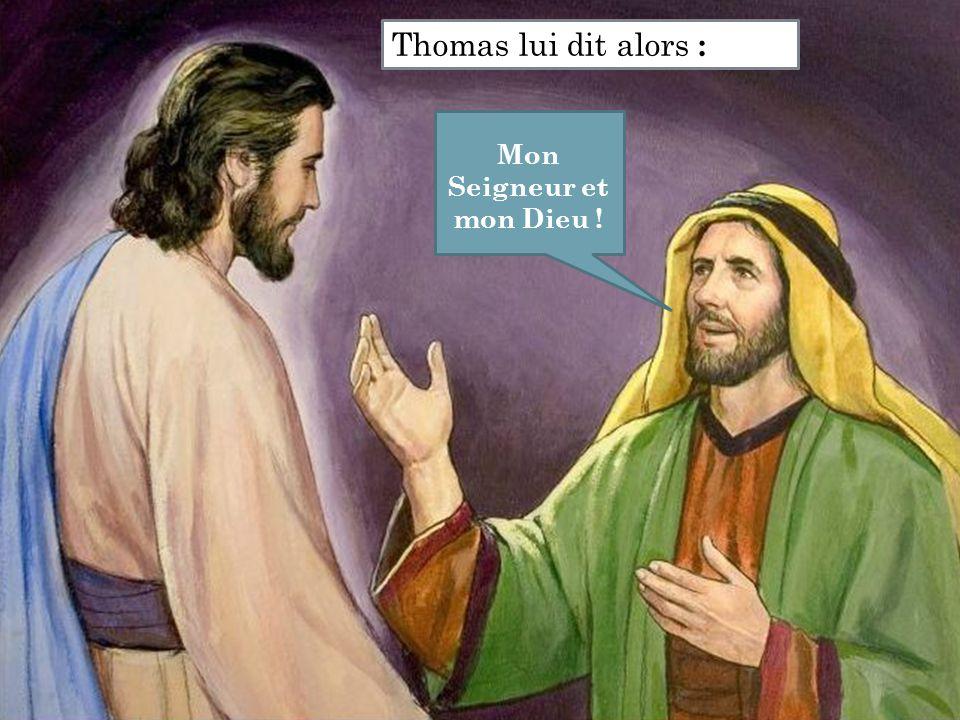 Mon Seigneur et mon Dieu !
