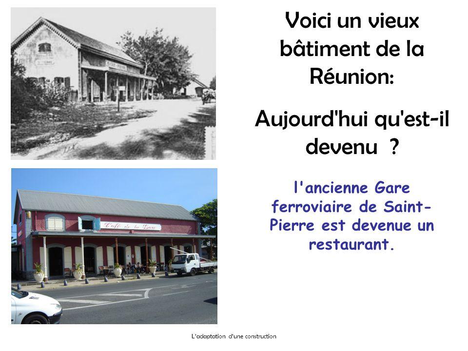 l ancienne Gare ferroviaire de Saint-Pierre est devenue un restaurant.