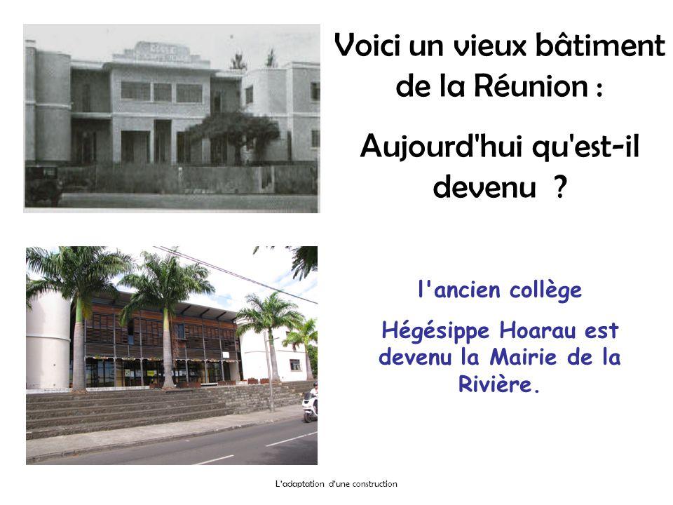 Hégésippe Hoarau est devenu la Mairie de la Rivière.