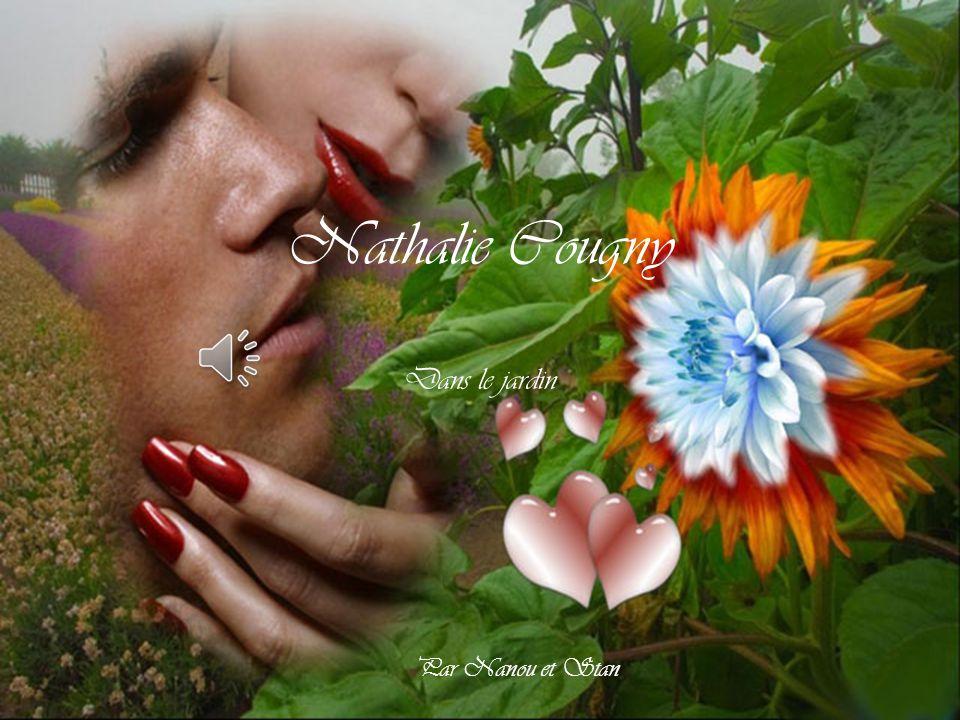 Nathalie Cougny Dans le jardin Par Nanou et Stan