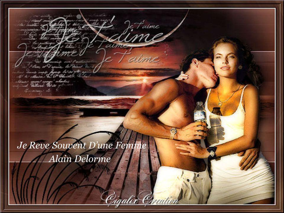 Je Reve Souvent D'une Femme Alain Delorme