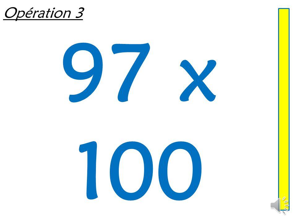 Opération 3 97 x 100