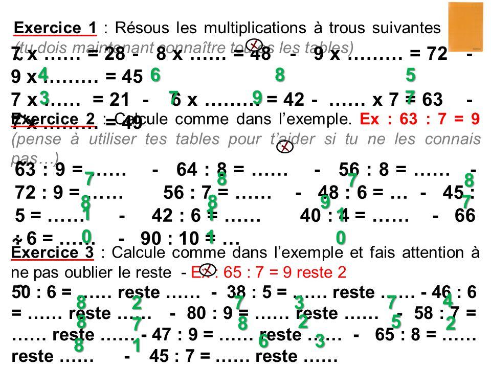 7 x …… = 28 - 8 x …… = 48 - 9 x ……… = 72 - 9 x ……… = 45