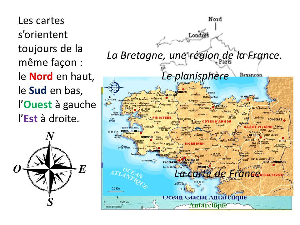 Les cartes s'orientent toujours de la même façon : le Nord en haut, le Sud en bas, l'Ouest à gauche l'Est à droite.