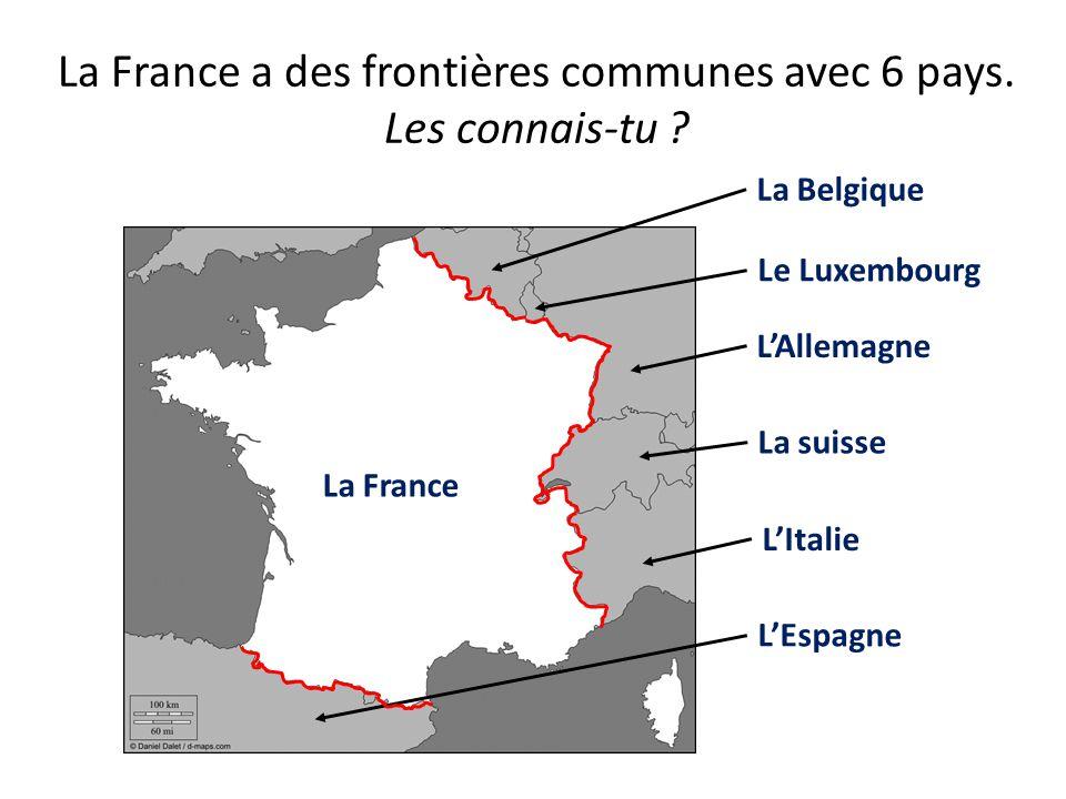 La France a des frontières communes avec 6 pays. Les connais-tu